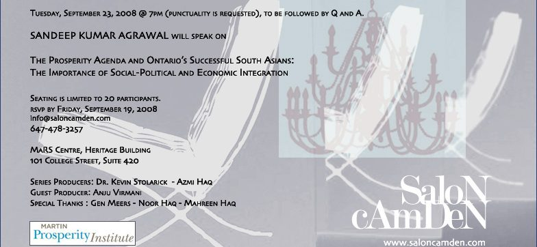 The Prosperity Agenda and Ontario's Successful South Asians: The Importance of Social – Political and Economic Integration